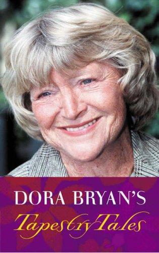 Dora Bryan's Tapestry Tales By Dora Bryan