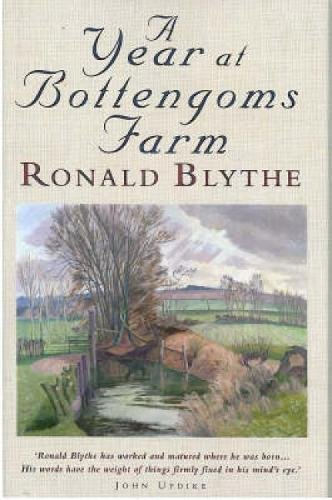 A Year at Bottengoms Farm By Ronald Blythe