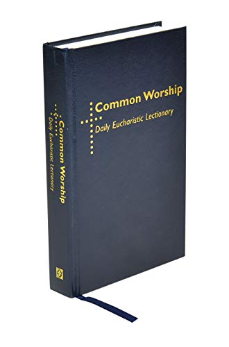 Common Worship Daily Eucharistic Lectionary By Simon Kershaw