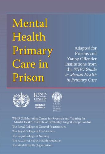 WHO guide to Mental health primary care in prison By World Health Organisation