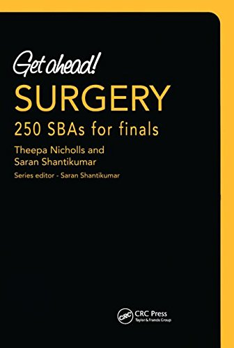 Get Ahead! SURGERY: 250 SBAs for Finals by Theepa Nicholls