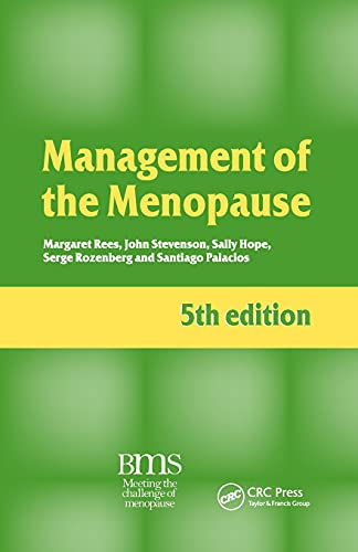 Management of the Menopause, 5th edition By Margaret Rees (John Radcliffe Hospital Women's Center, Oxford, UK)