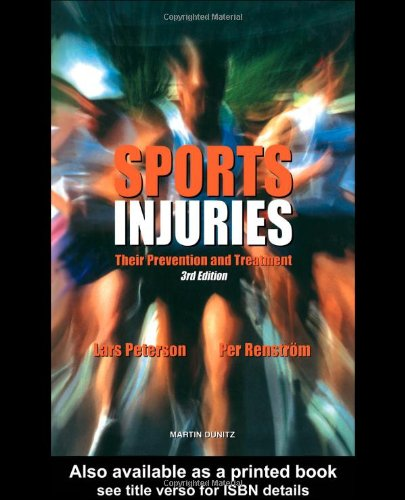 Sports Injuries: Third Edition: Their Prevention and Treatment By Lars Peterson