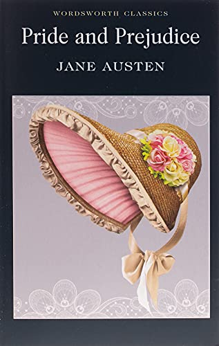 Pride and Prejudice (Wordsworth Classics) By Jane Austen