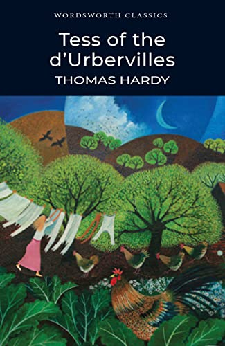 Tess of the d'Urbervilles (Wordsworth Classics) By Thomas Hardy