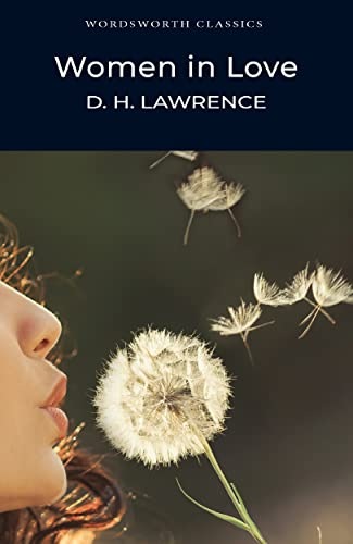 Women in Love (Wordsworth Classics) By D. H. Lawrence