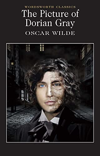 The Picture of Dorian Gray (Wordsworth Classics) By Oscar Wilde