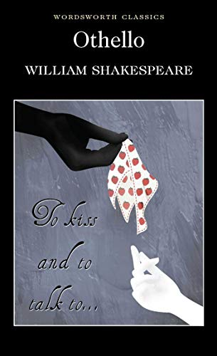 Othello (Wordsworth Classics) By William Shakespeare