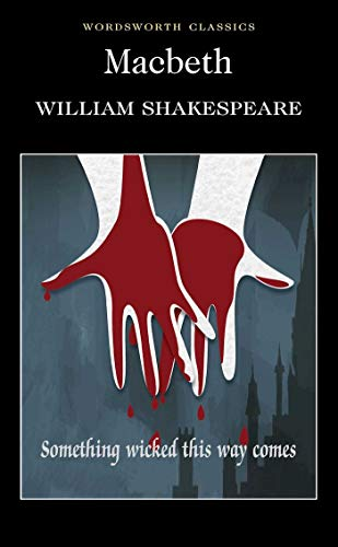 Macbeth (Wordsworth Classics) By William Shakespeare