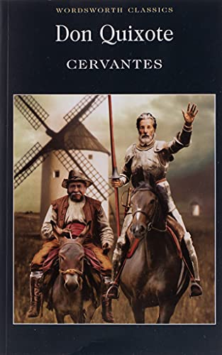 Don Quixote (Wordsworth Classics) By Miguel de Cervantes