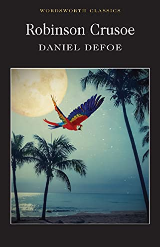 Robinson Crusoe (Wordsworth Classics) By Daniel Defoe