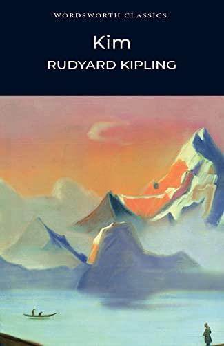 Kim (Wordsworth Classics) By Rudyard Kipling