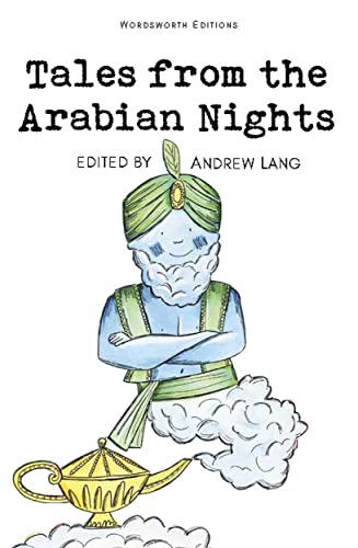 Tales from the Arabian Nights (Children's Classics) Edited by Andrew Lang