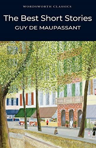 The Best Short Stories By Guy de Maupassant