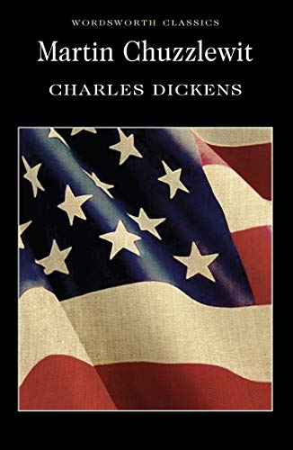 Martin Chuzzlewit (Wordsworth Classics) By Charles Dickens