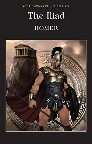 Iliad (Wordsworth Classics) By Homer