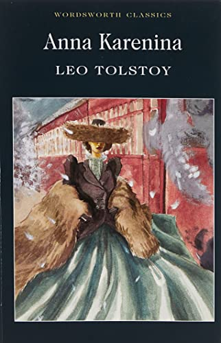 Anna Karenina (Wordsworth Classics) By Leo Tolstoy