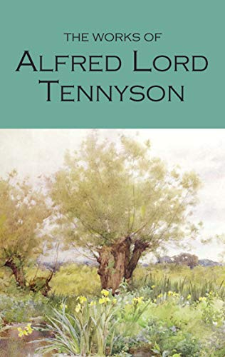 The Works of Alfred Lord Tennyson: With an Introduction and Bibliography by Lord Alfred Tennyson