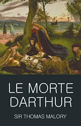 Le Morte Darthur (Classics of World Literature) By Sir Thomas Malory