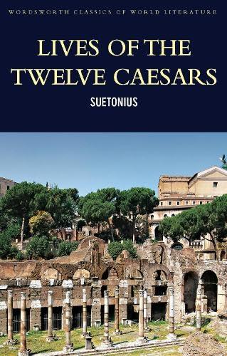 Lives of the Twelve Caesars By Tamsyn Suetonius