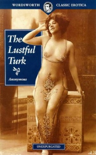 The Lustful Turk By Anonymous