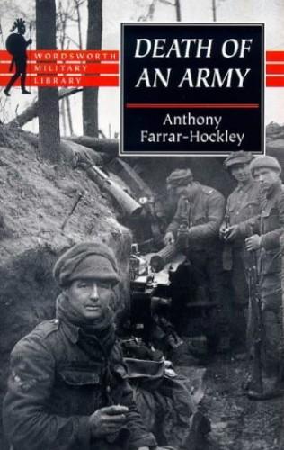 Death of an Army By Anthony Farrar-Hockley