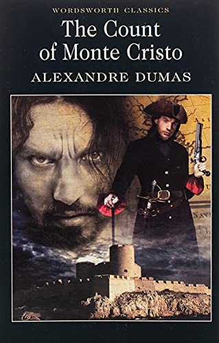The Count of Monte Cristo (Wordsworth Classics) By Alexandre Dumas