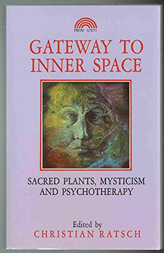 Gateway to Inner Space By Christian Ratsch