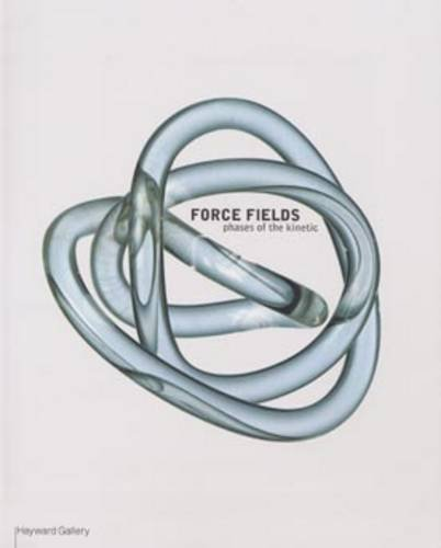 Force-Fields-Phases-of-the-Kinetic-by-Teresa-Grandas-1853322113-The-Cheap-Fast