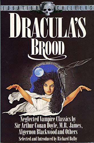 Dracula's Brood By Richard Dalby