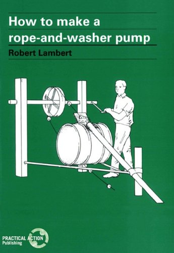 How To Make A Rope And Washer Pump (workshop Equ By Lambert, Robert Paperback