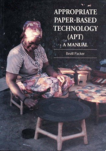 Appropriate Paper-based Technology (APT): A manual by Bevill Packer
