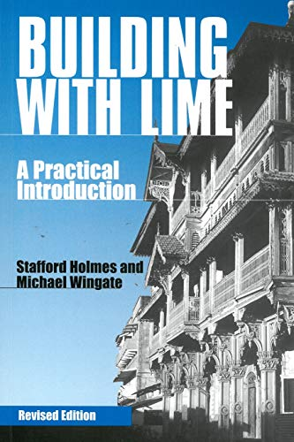 Building with Lime By Stafford Holmes