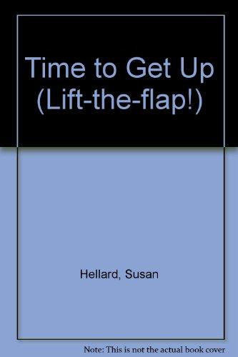 Time to Get Up By Susan Hellard