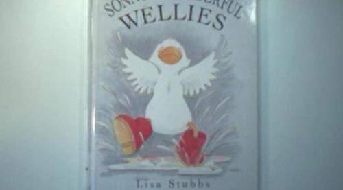 Sonny's Wonderful Wellies By Lisa Stubbs