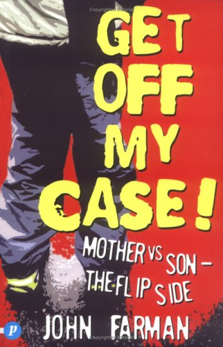 Get Off My Case! By John Farman
