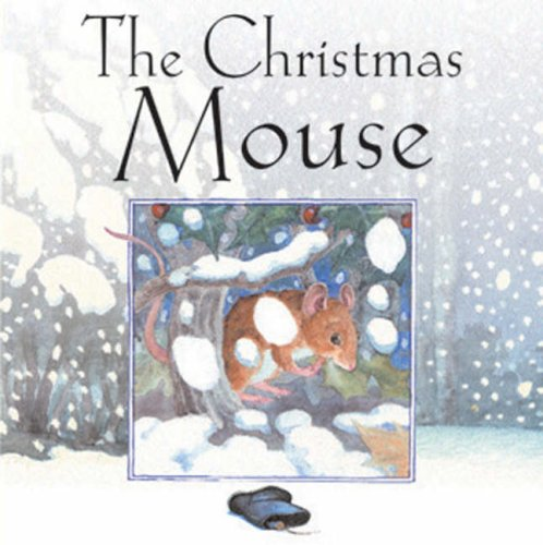 The Christmas Mouse by Stephanie Jeffs