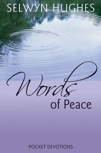 Words of Peace (Every Day with Jesus Pocket Devotional) By Selwyn Hughes