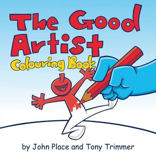 The Good Artist Colouring Book By John Place