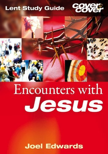 Encounters with Jesus By Joel Edwards