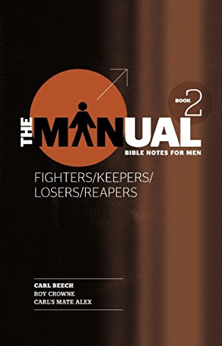 The Manual - Fighters/keepers/losers/reapers by Carl Beech