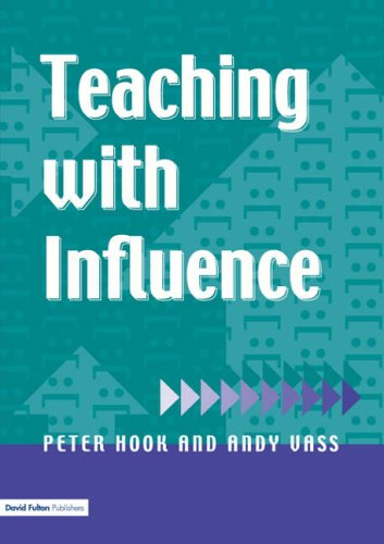 Teaching with Influence By Peter Hook