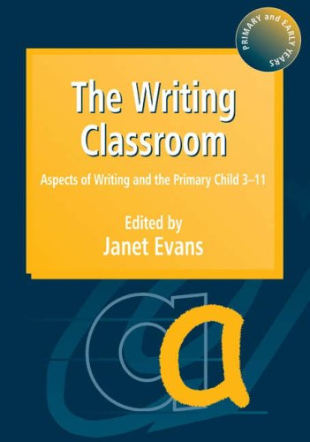 The Writing Classroom By Janet Evans (University of Liverpool Hope, UK)