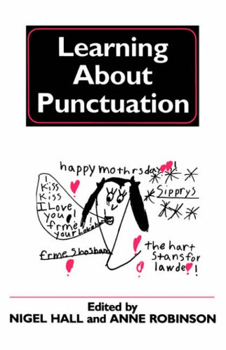 Learning about Punctuation By Nigel Hall