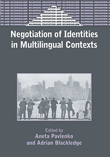 Negotiation of Identities in Multilingual Contexts By Aneta Pavlenko