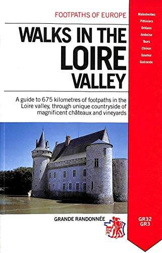 Walks in the Loire Valley By Folly Marland