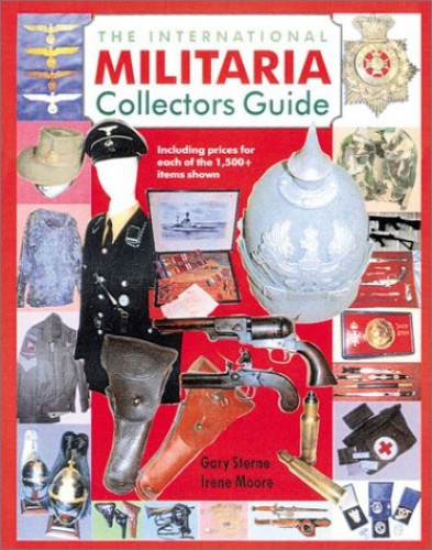International Militaria Collector's Guide By Gary Sterne