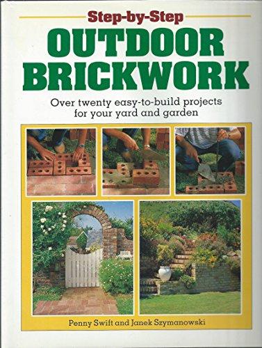 Step-by-Step Outdoor Brickwork By Janek Szymanowski