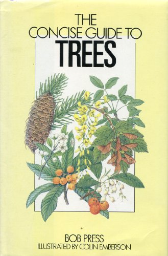 The Concise Guide to Trees By J. R. Press