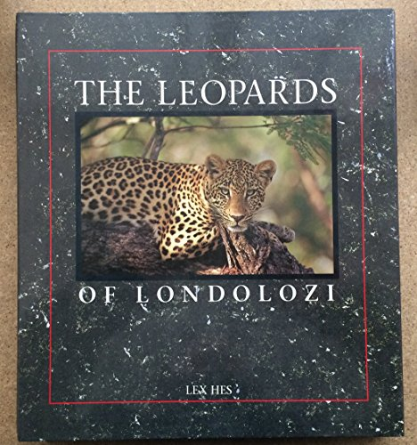 Leopards of Londolozi By Lex Hes